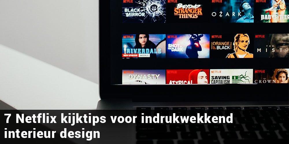 7 Netflix kijktips voor indrukwekkend interieur design thumb